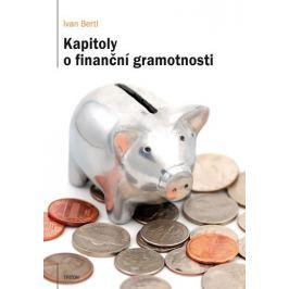 Bertl Ivan: Kapitoly o finanční gramotnosti