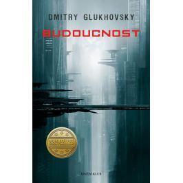 Glukhovsky Dmitry: Budoucnost