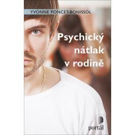 Poncet-Bonissol Yvonne: Psychický nátlak v rodině