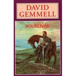 Gemmell David: Bouřlivák - Rigantská sága 4