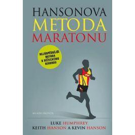 Humphrey Luke, Hansonovi Keith a Kevin: Hansonova metoda maratonu - Nejúspěšnější metoda k běžeckému