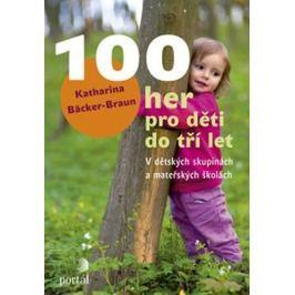 Bäcker–Braun Katharina: 100 her pro děti do tří let
