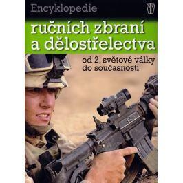 Bishop Chris: Encyklopedie ručních zbraní a dělostřelectva od 2. světové války do současnosti.