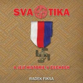 Fiksa Radek: Svastika a její historie v Čechách