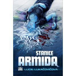 Lukačovičová Lucie: Stanice Armida