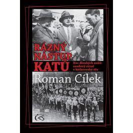Cílek Roman: Rázný nástup katů - Noc dlouhých nožů: osudový zvrat v hitlerovské éře