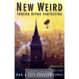 VanderMeerovi Ann & Jeff: New weird - Trochu divná fantastika