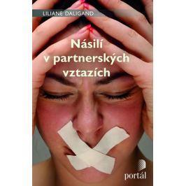 Daligand Liliane: Násilí v partnerských vztazích