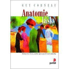 Corneau Guy: Anatomie lásky - Vztahy otec-dcera, matka-syn a jejich vliv na budoucí partnerské vztah