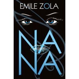 Zola Émile: Nana
