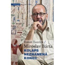 Tureček Tomáš, Bárta Miroslav,: Kolaps neznamená konec