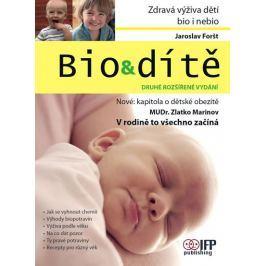 Foršt Jaroslav: Bio & dítě - 2. vydání