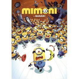 Collin Renaud, Ah-Koon Didier: Mimoni - 1. Banán!