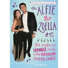 Berry Jo: The Alfie and Zoella A-Z - The Unofficial Ultimate Guide to the Vlogging Super-Couple