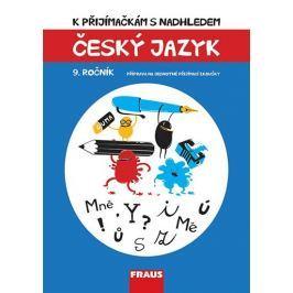 Bezpalcová Vladimíra, Králová Michaela,: Český jazyk 9. ročník - K přijímačkám s nadhledem