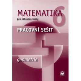 Boušková Jitka: Matematika 6 pro základní školy - Geometrie - Pracovní sešit