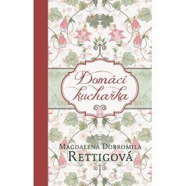 Rettigová Magdalena Dobromila: Domácí kuchařka
