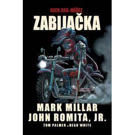Mark Millar, John Romita jr.,: Kick Ass - Nářez - Zabijačka