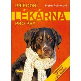 Achnerová Heike: Přírodní lékárna pro psy