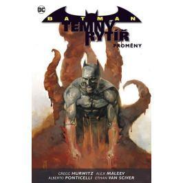 Hurwitz Gregg, Maleev Alex, Van Sciver E: Batman: Temný rytíř 4 - Proměny