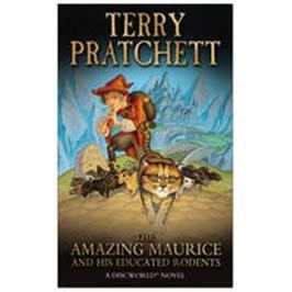 Pratchett Terry: The Amazing Maurice and His Educated Rodents : (Discworld Novel 28)