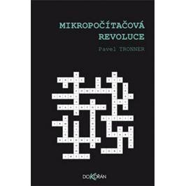 Tronner Pavel: Mikropočítačová revoluce