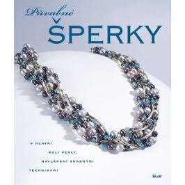 Campbellová Jean: Půvabné šperky - V hlavní roli perly, navlékání snadnými technikami