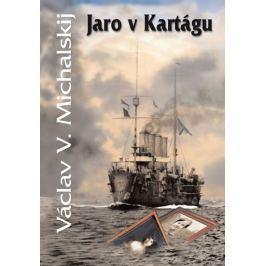 Michalskij Václav V.: Jaro v Kartágu
