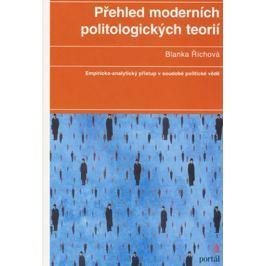 Říchová Blanka: Přehled moderních politologických teorií