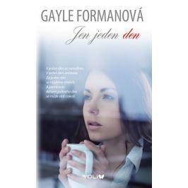 Formanová Gayle: Jen jeden den