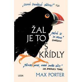 Porter Max: Žal je to s křídly