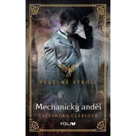 Clareová Cassandra: Mechanický anděl