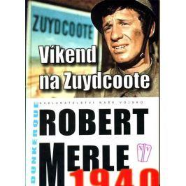 Merle Robert: Víkend na Zuydcoote