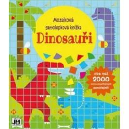 Dinosauři - Mozaiková samolepková knížka