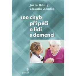 König Jutta: 100 chyb při péči o lidi s demencí