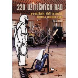 Vlachý Václav: 220 užitečných rad pro muzikanty, kteří se chystají natáčet ve studiu
