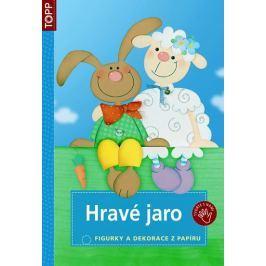 Hravé jaro - Figurky a dekorace z papíru - TOPP