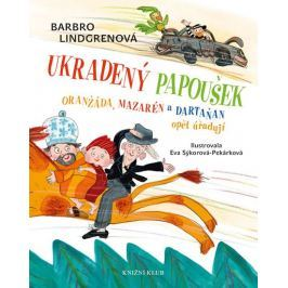 Lindgrenová Barbro: Oranžáda, Mazarén a Dartaňan 2: Ukradený papoušek - Oranžáda, Mazarén a Dartaňan