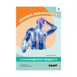 Formanová Pavla, Jandová Dobroslava,: Léčebná rehabilitace u neurologických diagnóz - 2. díl