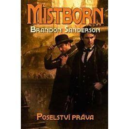 Sanderson Brandon: Mistborn 4 - Poselství práva