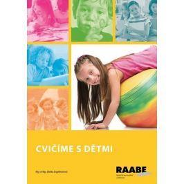 kolektiv autorů: Cvičíme s dětmi