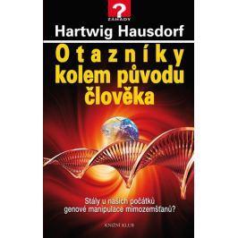 Hausdorf Hartwig: Otazníky kolem původu člověka. Stály u našich počátků genové manipulace mimozemšťa