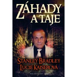 Bradley Stanley, Kaiserová Lucie: Záhady a taje