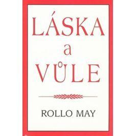 May Rollo: Láska a vůle