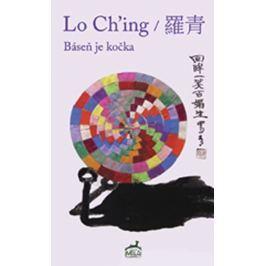 Ching Lo: Báseň je kočka