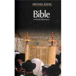 Keene Michael: Bible - Kapesní průvodce