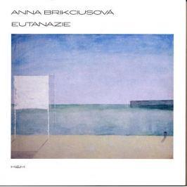 Brikciusová Anna: Eutanazie