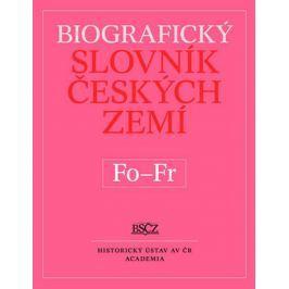 Makariusová Marie: Biografický slovník Českých zemí Fo - Fr