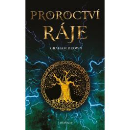 Brown Graham: Proroctví ráje