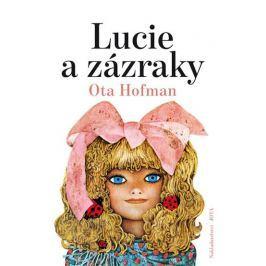 Hofman Ota: Lucie a zázraky